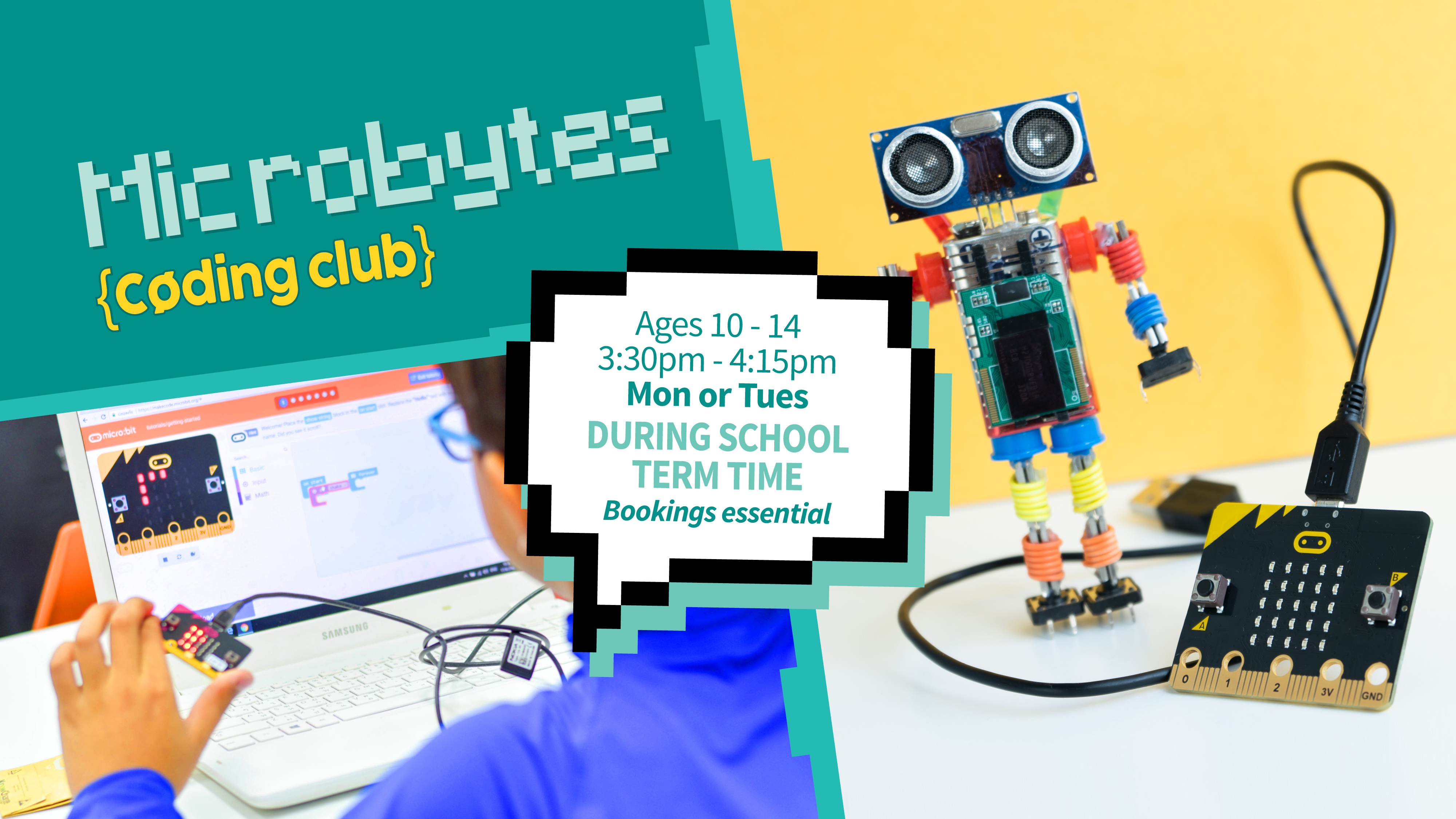 Microbytes coding club from 3:30pm Mondays and Tuesdays during school term time